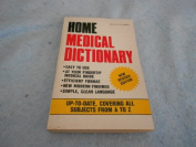 Home Medical Dictionary