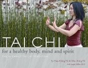 Tai Chi for a Healthy Body, Mind and Spirit