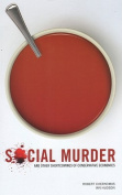 Social Murder and Other Shortcomings of Conservative Economics