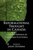 Reformational Thought in Canada