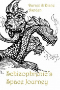 Schizophrenic's Space Journey