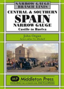 Central and Southern Spain Narrow Gauge