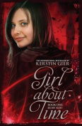 Girl About Time: Bk. 1