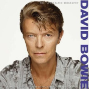 David Bowie the Illustrated Biography