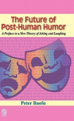 The Future of Post-Human Humor