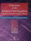 Criticisms of the Einstein Field Equation