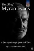 The Life of Myron Evans