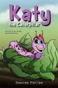 Katy the Caterpillar
