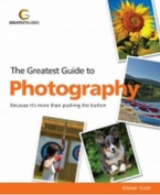 Greatest Guide to Photography