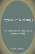 Physicalism & Feelings