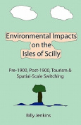 Environmental Impacts on the Isles of Scilly