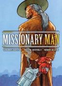 Missionary Man Bad Moon Rising