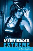 Mistress Extreme