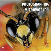 Photographing the Microworld