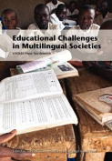 Educational Challenges in Multilingual Societies. Loitasa Phase Two Research