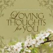 Loving Thoughts of You