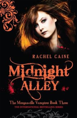 Midnight Alley: The Morganville Vampires Book Three