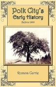 Polk City's Early History