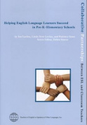 Helping English Language Learners Succeed in PreK-Elementary