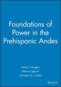 Foundations of Power in the Prehispanic Andes