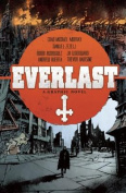 Everlast: A Graphic Novel