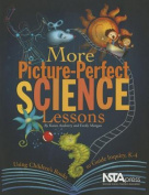 More Picture-Perfect Science Lessons
