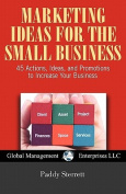 Marketing Ideas for the Small Business