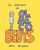 Las Aventuras de Olmeco Beuys [Spanish]