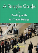 A Simple Guide to Dealing with Airport Travel Delays