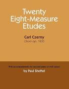Twenty Eight-Measure Etudes [Of] Carl Czerny