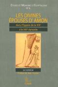 Les Divines Epouses D'Amon Dans L'Egypte de la 19e a la 21e Dynastie  [FRE]