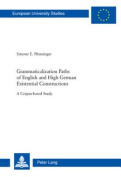 Grammaticalization Paths of English and High German Existential Constructions