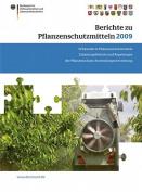 Berichte Zu Pflanzenschutzmitteln 2009 [GER]