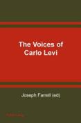 The Voices of Carlo Levi Le Voci Di Carlo Levi