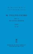 M. Tulli Ciceronis Scripta Quae Manserunt Omnia, Fasc 45, de Natura Deorum [LAT]