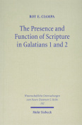 The Presence and Function of Scripture in Galatians 1 and 2