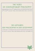The Tasks of Contemporary Philosophy / Die Aufgaben Der Philosophie in Der Gegenwart [GER]