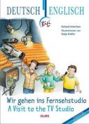 Wir Gehen Ins Fernsehstudio - A Visit to the TV Studio