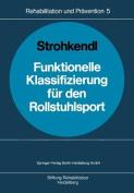 Funktionelle Klassifizierung Feur Den Rollstuhlsport [GER]
