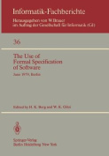 The Use of Formal Specification of Software
