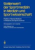 Stellenwert der Sportmedizin in Medizin und Sportwissenschaft / Position of Sports Medicine in Medicine and Sports Science
