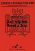 Qi, Ein Religioeses Urwort in China [GER]