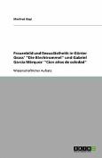"""Frauenbild Und Sexualasthetik in Gunter Grass' """"Die Blechtrommel"""" Und Gabriel Garcia Marquez' """"Cien Anos de Soledad"""" [GER]"""