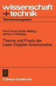 Theorie Und Praxis Der Laser-Doppler-Anemometrie  [GER]