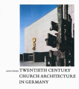 Twentieth Century Church Architecture in Germany
