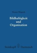 Bildhaftigkeit und Organisation (Wissenschaftliche Forschungsberichte / Reihe 1 [GER]