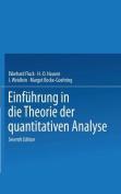 Einfuhrung in Die Theorie Der Quantitativen Analyse [GER]