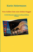 Vom Golden Gate Zum Golden Nugget [GER]