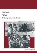 Rojbas - Einfuhrung in Die Kurdische Sprache [GER]