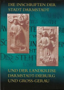 Die Inschriften Der Stadt Darmstadt Und Der Landkreise Darmstadt-Dieburg Und Gross-Gerau  [GER]